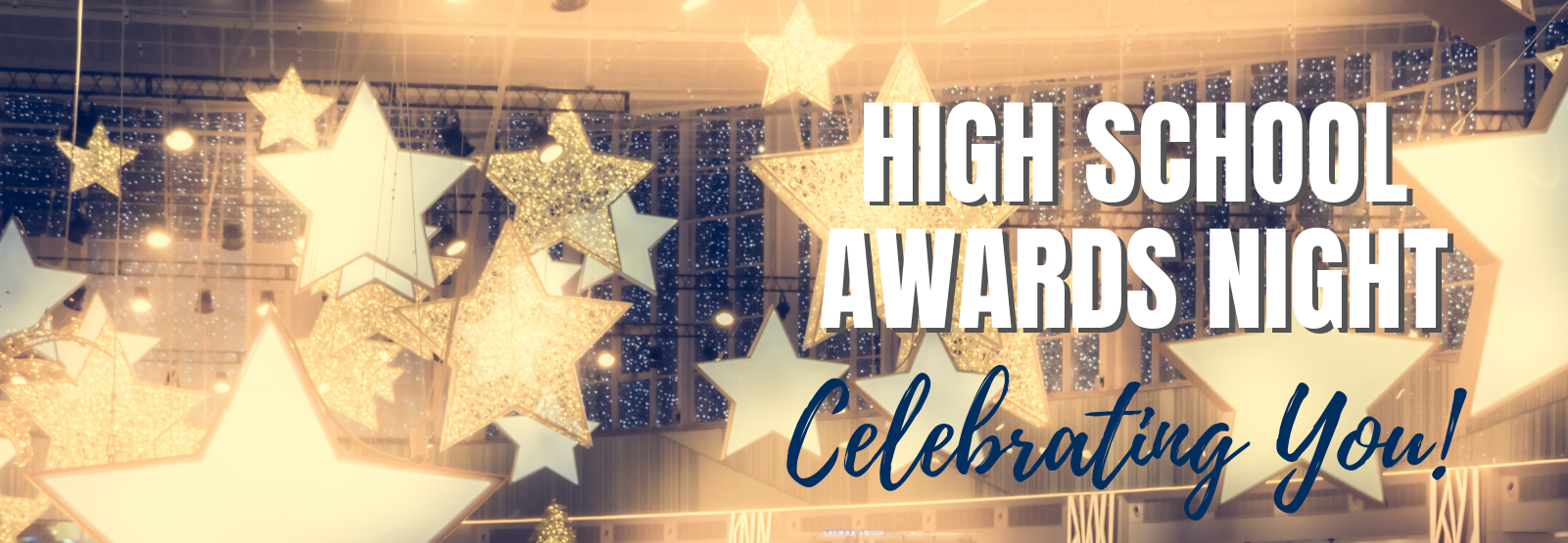 high school awards night - celebrating you!