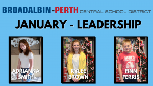 "three students were selected as January ""Students of the Month"" based on the characteristic of leadership - each student is shown smiling at the camera, with their names on the image; from left to right, the names read Adrianna Smith, Nicolas Parry, Rylee Brown and Finn Ferris."