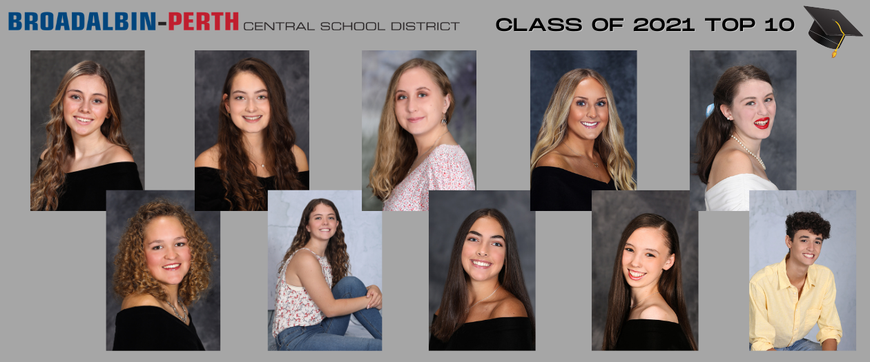 """ten senior photos are shown with each student's GPA. The BP logo is at the top, along with the words """"Class of 2021 Top 10"""""""